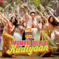 Free Download Vishal-Shekhar, Dev Negi, Payal Dev & Vishal Dadlani Mumbai Dilli Di Kudiyaan (From