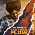 Free Download Sidhu Moose Wala East Side Flow Mp3