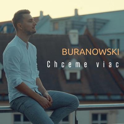 Chceme viac - BuranoWski mp3 download