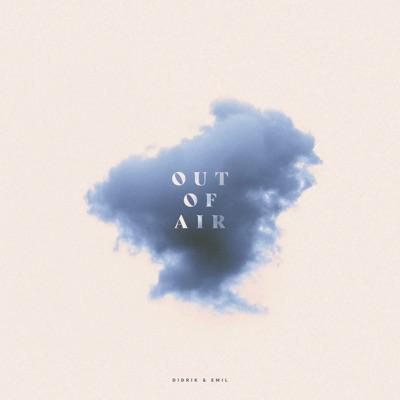 Out of Air - Didrik Solli-Tangen & Emil Solli-Tangen mp3 download