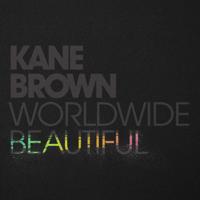 Kane Brown - Worldwide Beautiful