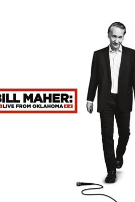 Bill Maher: Live From Oklahoma (Original Recording) - Bill Maher