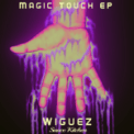 Free Download Wiguez Magic Touch Mp3