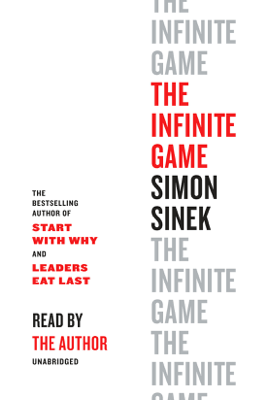The Infinite Game (Unabridged) - Simon Sinek