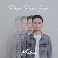 Download Mp3 Mahen - Pura Pura Lupa