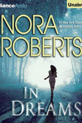 In Dreams (Unabridged) - Nora Roberts