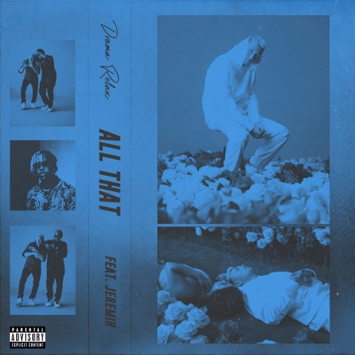All That - Drama Relax Feat. Jeremih mp3 download
