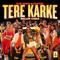 Tere Karke (Ballin' Ciaga) Sartek & GSD Singh MP3