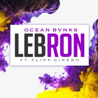 Lebron (feat. Flipp Dinero) - Single - Ocean Bvnks mp3 download