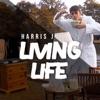 thumbnail Harris J. - Living Life