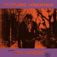Future Hndrxx Presents: The WIZRD - Future mp3 download