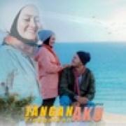 download lagu Nazia Marwiana Jangan Tinggalkan Aku
