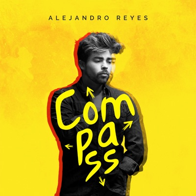 Compass - Alejandro Reyes mp3 download