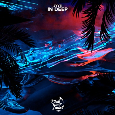 In Deep - JYYE mp3 download