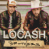One Big Country Song - LOCASH - LOCASH