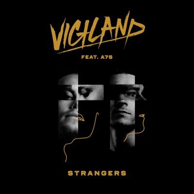 Strangers - Vigiland Feat. A7S mp3 download