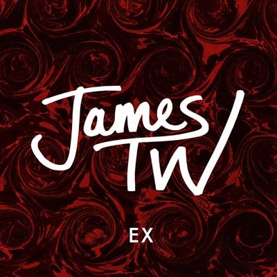 Ex - James TW mp3 download