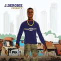 Free Download J.Derobie Poverty Mp3