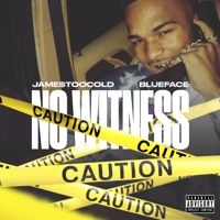 No Witness (feat. Blueface) - Single - Jame$TooCold mp3 download