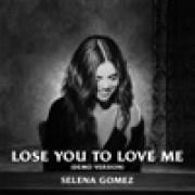 download lagu Selena Gomez Lose You to Love Me