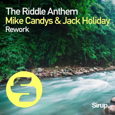 The Riddle Anthem Rework - Mike Candys & Jack Holiday mp3 download
