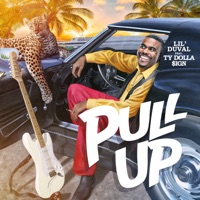 Pull Up (feat. Ty Dolla $ign) - Single - Lil Duval
