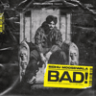 Sidhu Moose Wala - Bad