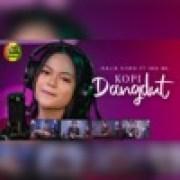 download lagu Kalia Siska KOPI DANGDUT (feat. SKA 86)