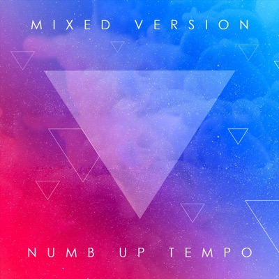 Numb Up Tempo - Mixed Version mp3 download
