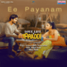 "Anurag Kulkarni, Ramya Behara & Pavan - Ee Payanam (From ""Love Life and Pakodi"") - Single"