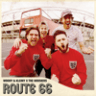 Woody & Kleiny & The Hoosiers - Route 66