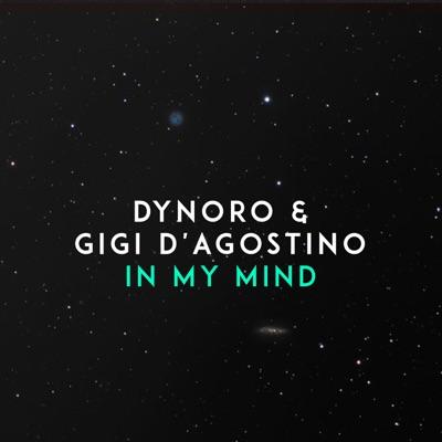 In My Mind - Dynoro & Gigi D'Agostino mp3 download