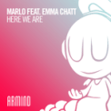 Free Download MaRLo Here We Are (feat. Emma Chatt) Mp3