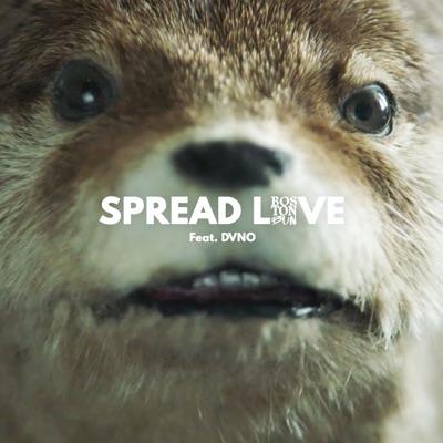 Spread Love (Paddington) - Boston Bun Feat. DVNO mp3 download