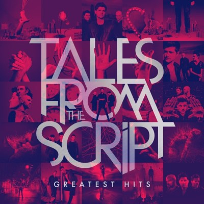 The Script - Tales from The Script: Greatest Hits