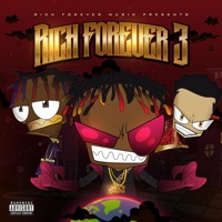 Rich Forever 3 - Rich The Kid, Famous Dex & Jay Critch mp3 download