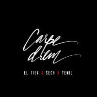 Carpe Diem (feat. Yemil & Sech) - Single - El Tiex mp3 download