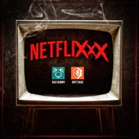 Netflixxx - Single - Brytiago & Bad Bunny mp3 download