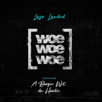 Woe Woe Woe (feat. A Boogie Wit da Hoodie) - Single - Loso Loaded mp3 download