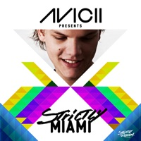 Avicii Presents Strictly Miami (DJ Edition) [Unmixed] - Avicii mp3 download