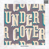 Undercover (salute Remix) - Single - Kehlani mp3 download