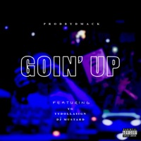 Goin' Up (feat. YG, Ty Dolla $ign & DJ Mustard) - Single - ProdByDmack mp3 download