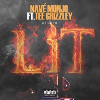 We Got It Lit (feat. Tee Grizzley) - Single - Navé Monjo mp3 download