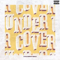 Undercover (Coucheron Remix) - Single - Kehlani mp3 download