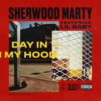 Day in My Hood (feat. Lil Baby) - Single - Sherwood Marty mp3 download