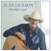 The Older I Get Alan Jackson MP3