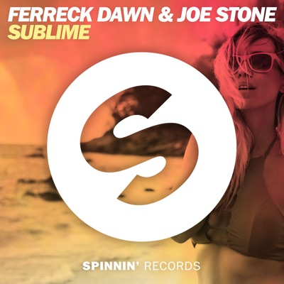Sublime (Extended Mix) - Ferreck Dawn & Joe Stone mp3 download