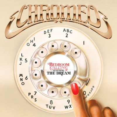 Bedroom Calling - Chromeo Feat. The-Dream mp3 download