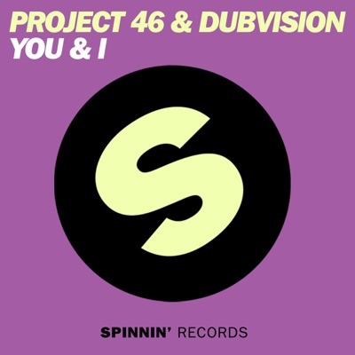 You & I - Project 46 & DubVision Feat. Donna Lewis mp3 download