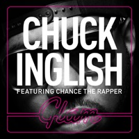 Glam (feat. Chance The Rapper & Macie Stewart) - Single - Chuck Inglish mp3 download